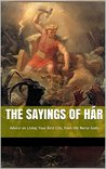 The Sayings of Hár: Advice on Living Your Best Life, from the Norse Gods