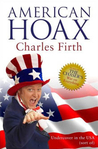 American Hoax: Undercover in the USA (Sort Of)