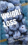 Weight Loss by Dr. Gary Sellors