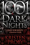Easy For Keeps: A Boudreaux Novella (1001 Dark Nights)
