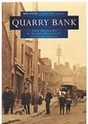 Quarry Bank in Old Photographs (Britain in Old Photographs)