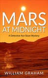 Mars at Midnight: A Detective Ace Sloan Mystery