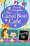 Casting Off (The Canal Boat Café, #2)