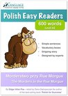 The Murders in the Rue Morgue / Zabójstwo przy Rue Morgue: Learn Polish by Reading (Level A2 - 600 words) (Polish Easy Readers)