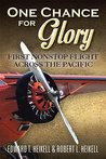 One Chance for Glory: First Nonstop Flight Across the Pacific