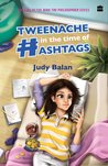 Tweenache in the Time of Hashtags (Nina the Philosopher, #2)