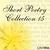 Short Poetry Collection 015 (Librivox Short Poetry, #15)