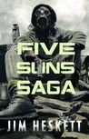 Five Suns Saga I by Jim Heskett