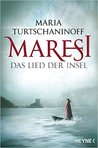 Maresi: Das Lied der Insel (The Red Abbey Chronicles #1)