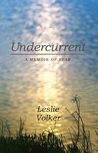 Undercurrent: A Memoir of Fear