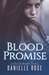 Blood Promise (Blood, #3)