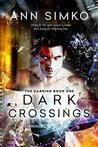 Dark Crossings (The Darking Books Book 1)