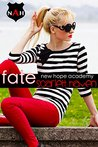 Fate (New Hope Academy #1)
