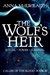 The Wolf's Heir (Caller of the Blood - Book 3)