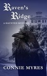 Raven's Ridge: A Haunted Mystery