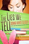 The Lies We Tell: Suspense with a Dash of Humor (A Letty Whittaker 12 Step Mystery Book 5)
