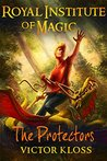 The Protectors (Royal Institute of Magic #3)