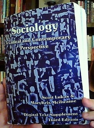 Sociology: A Critical and Contemporary Perspective - Digital Text Supplement [Third Edition]