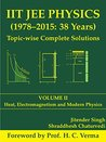 IIT JEE Physics (1978-2015: 38 Years) Topic-wise Complete Solutions, Vol. 2