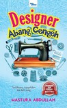 Review Novel : Designer Abang Cengeh by Mastura Abdullah