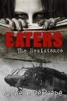 Eaters: The Resistance