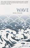 The Wave by Hoa Pham