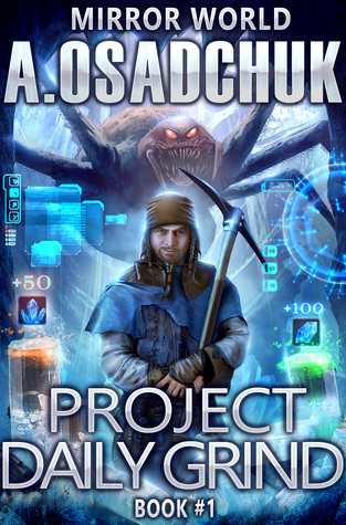 REQ- Project Daily Grind (Mirror World #1)  - Alexey Osadchuk