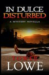 In Dulce, Disturbed (Cinnamon/Burro New Mexico Mysteries #1)