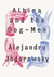 Albina and the Dog Men by Alejandro Jodorowsky
