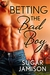 Betting the Bad Boy (Destiny, #2)