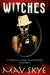 Witches (3 Tales to Chill Y...