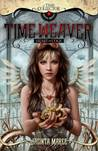 Time Weaver: Heart of Cogs (Time Collector, #1)