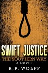 Swift Justice: The Southern Way