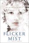 Cover of Flicker and Mist