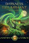 Darkness Triumphant (The Catmage Chronicles, #3)