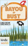Bayou or Bust (Miss Fortune; Bayou Double Down #1)
