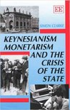Keynesianism, Monetarism, and the Crisis of the State
