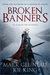 Broken Banners (A Reaper of Stone #2)