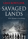Savaged Lands by Lana Kortchik