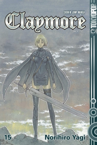 Claymore 15: Historie eines Krieges (クレイモア / Claymore #15)