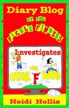 """Diary Blog of the Fickle Finders: Investigates-The Other """"F"""" Word (With 256 Pages & 180+ Comics)"""