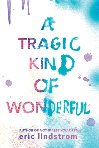 A Tragic Kind of Wonderful | February New Books