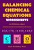 Balancing Chemical Equations Worksheets (Over 200 Reactions t... by Chris McMullen