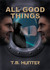 All Good Things (Aston West #4)