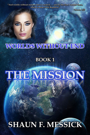 The Mission by Shaun Messick