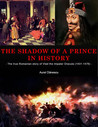 The Shadow of a Prince in History