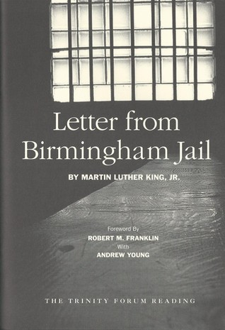 kings letter from birmingham In honor of martin luther king, jr day this year, i offer another analysis of one of dr king's historic documents, his letter from birmingham jail written on april 16, 1963.