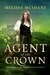 Agent of the Crown (The Crown of Tremontane, #3)
