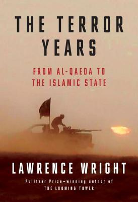 The Terror Years: From al-Qaeda to the Islamic State