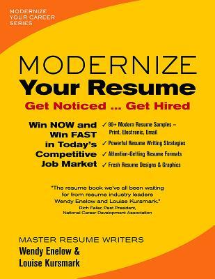 modernize your resume get noticed get hired by wendy